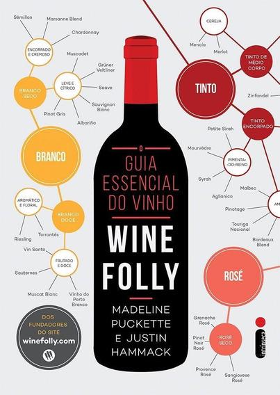 O Guia Essencial Do Vinho - Wine Folly