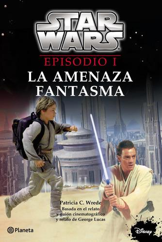 Imagen 1 de 1 de Star Wars. Episodio I. La Amenaza Fantasma Disney