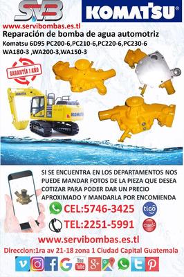 Bomba De Agua Automotriz Komatsu 6d95 Pc200 Guatemala