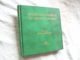 Libro De Fotos . Andes Patagonicos . Lucas Chiappe