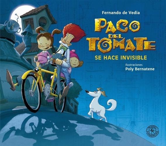 Paco Del Tomate Se Hace Invisible - Fernando De Vedia