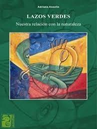 Lazos Verdes - Adriana Anzolin - Maipue