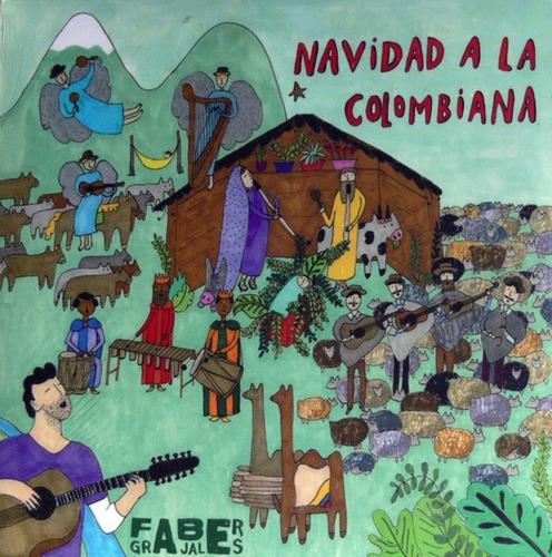 Navidad A La Colombiana  Faber Grajales C D Nuevo