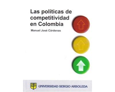 Las Políticas De Competitividad En Colombia