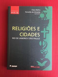 Livro - Religiões E Cidades: Rio De Janeiro E São Paulo