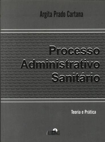 Processo Administrativo Sanitário Teoria E Prática