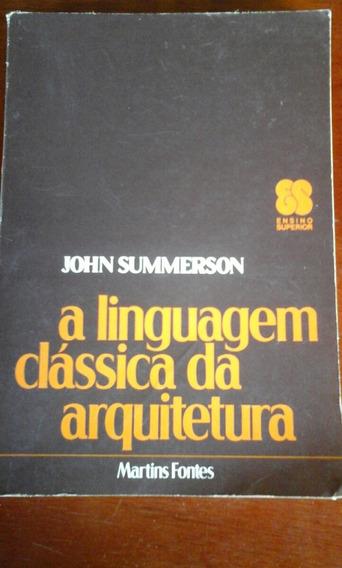 Livro A Linguagem Clássica Da Arquitetura Martins Fontes