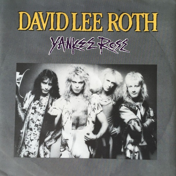 David Lee Roth - Yankee Rose Disco Simple 7 Pulgadas