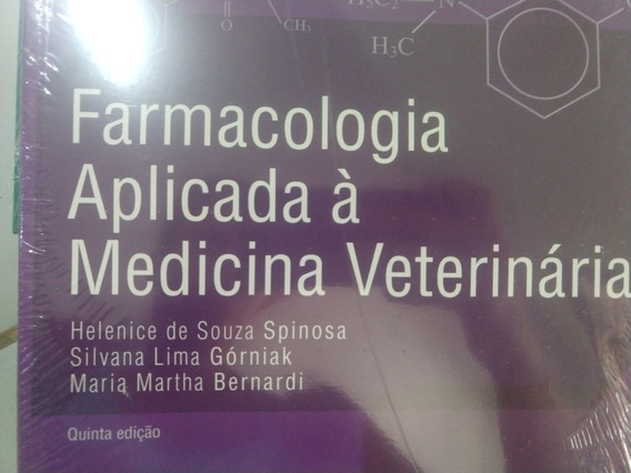 Farmacologia Aplicada À Medicina Veterinária 5° Edição