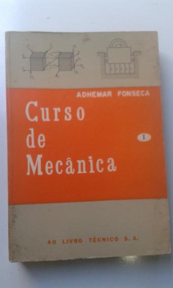 Livro - Curso De Mecânica I - Estática - Adhemar Fonseca