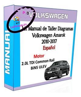 Kit Manual De Taller Diagramas Volkswagen Amarok 2010-2017