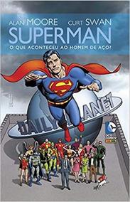 Superman O Que Aconteceu Ao Homem De Aço - Hq Lacrado