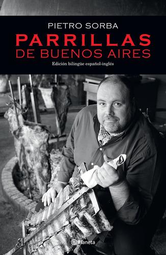 Imagen 1 de 3 de Parrillas De Buenos Aires De Pietro Sorba - Planeta