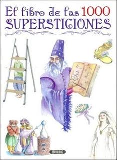 El Libro De Las 1000 Supersticiones