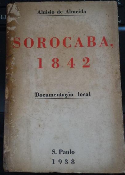 Livro: Sorocaba - 1842 - Documentação Local