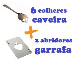 2 Abridores Garrafas As + 6 Colheres Formato De Caveira
