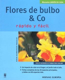 Flores De Bulbo & Co, Preisler, Hispano