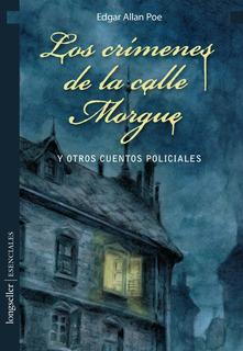 Los Crimenes De La Calle Morgue - Esenciales - Longseller