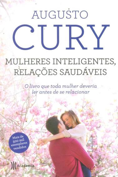 Mulheres Inteligentes Relações Saudáveis Augusto Cury