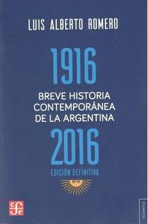 Breve Historia Contemporanea De La Argentina 1916 - 2016