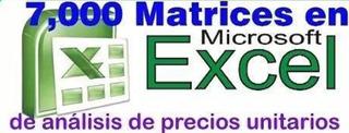 7,000 Matrices En Excel Analisis De Precios Unitarios 2019