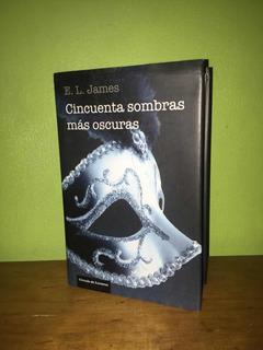 Libro, 50 Sombras Más Oscuras, Tapa Dura De E.l James