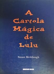 Livro Cartola Mágica De Lulu