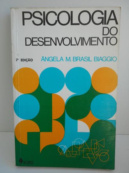 Livro Psicologia Do Desenvolvimento Ângela Biaggio