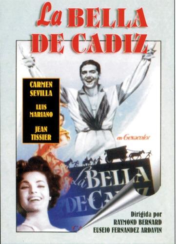 La Bella De Cadiz-carmen Sevilla, Luis Mariano, Jean Tissier