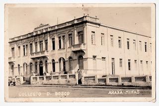 Cartao Postal Fotgrafico Colegio Dom Bosco Araxá Mg Anos 40