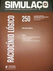 Simulaço Raciocínio Lógico 250 Questões Inéditas Comentadas