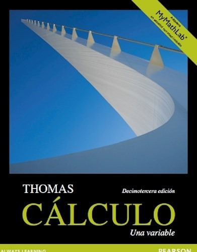 Cálculo: Una Variable (incluye My Math Lab) - 13/ed - Thomas