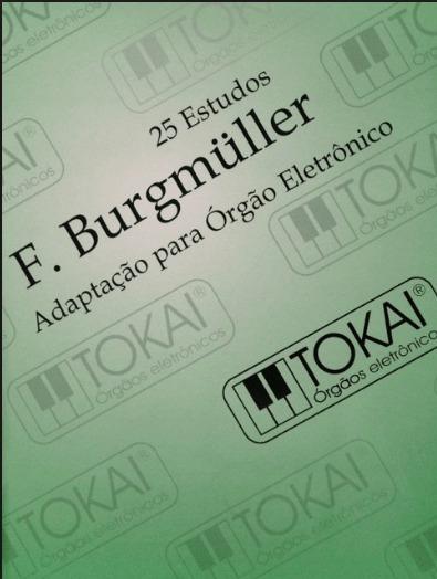 Método Órgão Tokai 25 Estudos Burgmuller