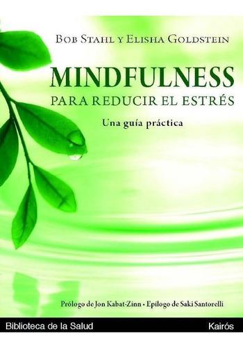 Mindfulness C/cd Para Reducir El Estres . Una Guia Practica