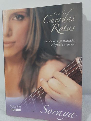 Imagen 1 de 5 de Con Las Cuerdas Rotas / Soraya