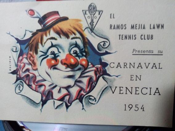 Antigua Tarjeta Invit. Carnavales Año 1954 ¡coleccionistas!