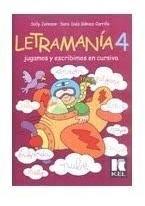 Letramania 4 - Jugamos Y Escribimos En Cursiva - Kel