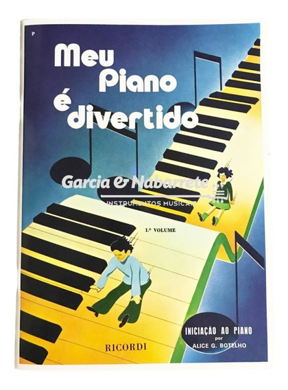 Método Meu Piano É Divertido - Volume 1