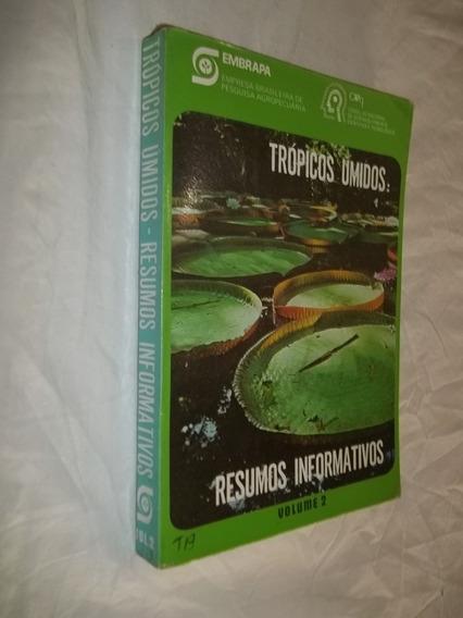 Livro - Trópicos Úmidos: Resumos Informativos - Volume 2
