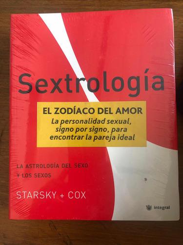 Sextrología - La Astrología Del Sexo Y Los Sexos - Integral