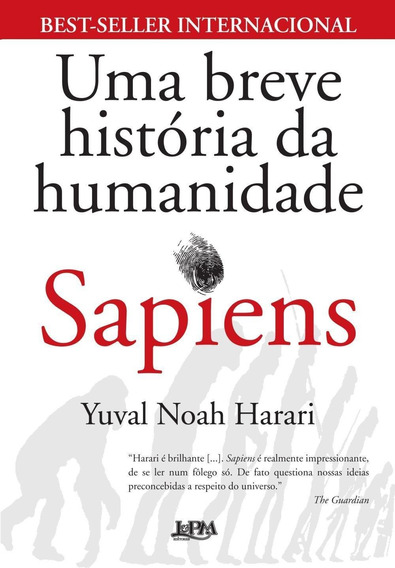 Uma Breve História Da Humanidade - Sapiens