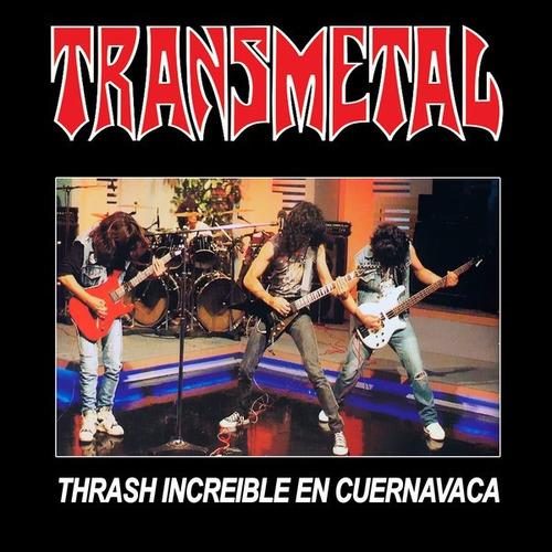 Transmetal - Thrash Increíble En Cuernavaca Cd
