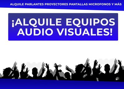 Alquilar Audio Proyector Pantallas Parlantes Consolas