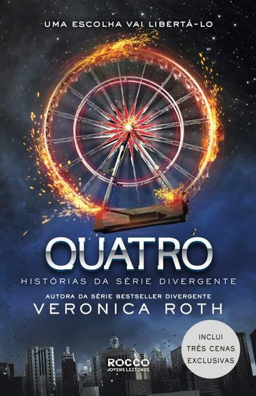 Quatro Histórias Da Serie Divergente Livro Veronica Roth