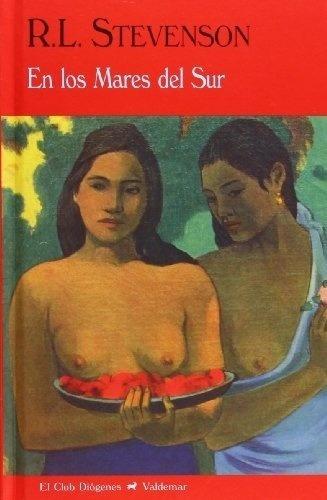 En Los Mares Del Sur - Robert Louis Stevenson