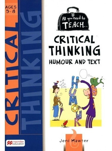All You Need To Teach - Critical Thinking Humour And Text