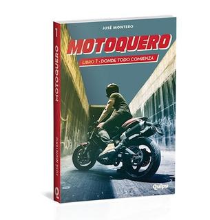 Motoquero 1 Donde Todo Comienza (coleccion Zona Limite) - M