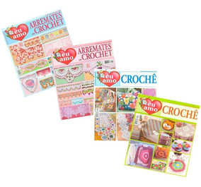 Eu Amo Crochê Arremates Em Crochet 4 Revistas + Receitas