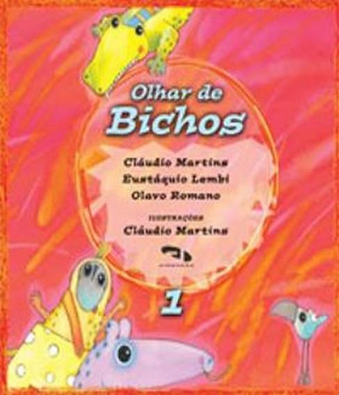 Olhar De Bichos - Vol 01