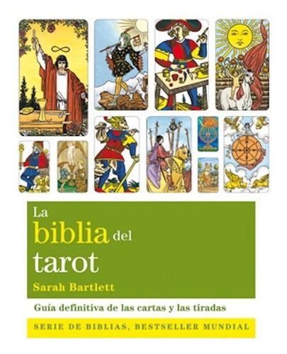 Imagen 1 de 1 de La Biblia Del Tarot Guía Definitiva De Las Cartas Y Tiradas